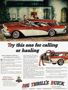 """""""Try this one or calling or hauling...Big Thrill's Buick,"""" 1957 Buick Caballero station wagon."""