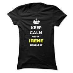Keep Calm And Let Irene Handle It - #shirt hair #hipster sweater. BUY TODAY AND SAVE => https://www.sunfrog.com/Names/Keep-Calm-And-Let-Irene-Handle-It-ooldx-Ladies.html?68278