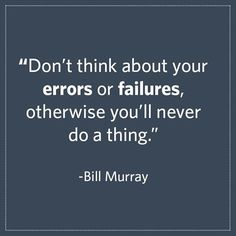 Some wise words from Bill Murray to kick off your week!