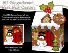 3D Christmas Milk Carton Gingerbread House Treat Box Mini Kit - Snowman Rio is Carol Singing by Carol Clarke 2 sheets in the kit mini milk…