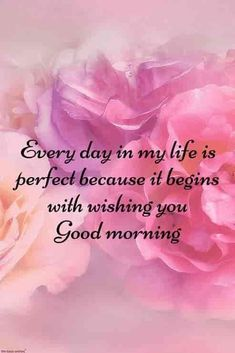 Morning Texts For Him, Morning Quotes For Friends, Good Morning Love Messages, Good Morning Quotes For Him, Good Morning My Love, Good Morning Sunshine, Good Morning Picture, Morning Sayings, Morning Pictures