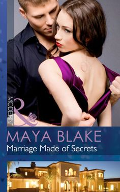 Buy Marriage Made of Secrets (Mills & Boon Modern) by Maya Blake and Read this Book on Kobo's Free Apps. Discover Kobo's Vast Collection of Ebooks and Audiobooks Today - Over 4 Million Titles! Broken Promises, The Heirs, Im In Love, The Secret, Maya, My Books, The Outsiders, How To Become, This Book