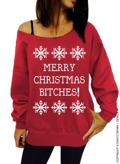 Merry Christmas Bitches - Slouchy Oversized Sweatshirt | Dentz Denim