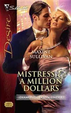 Maxine Sullivan - Mistress & a Million Dollars / #awordfromJoJo #ContemporaryRomance #MaxineSullivan