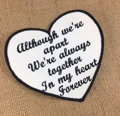 SEW ON Memory Patch - Although We're Apart, Heart Shaped, In Memory Of, Shirt Pillow Patches, Memory Patches #memorypatches