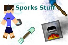 New post (Sporks Stuff Mod 1.7.10) has been published on Sporks Stuff Mod 1.7.10  -  Minecraft Resource Packs