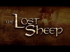 119 Ministries - The Lost Sheep - Prophecy 119 Ministries, The Lost Sheep, Bible Study Tools, Christian Videos, The Son Of Man, Great Love Stories, New World Order, Torah, New Testament