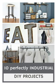 10 DIY INDUSTRIAL IN