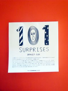 101 SURPRISES   at The Conran Shop Japan 2014.2.7-3.31 (サプライズ内容によっては、一部開催対象外の店舗もございます。)