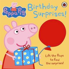 peppa pig: birthday surprises by Ladybird, http://www.amazon.com/dp/1409305074/ref=cm_sw_r_pi_dp_EYSHqb09T1AV4