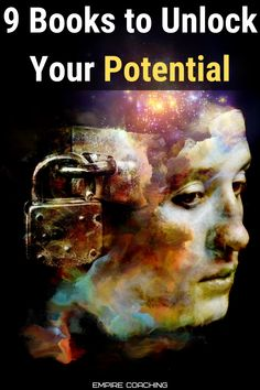 9 Books to Unlock Your Potential Personal Development Books, Focus On Yourself, Self Help, Good Books, Success, Life Coaching, Great Books