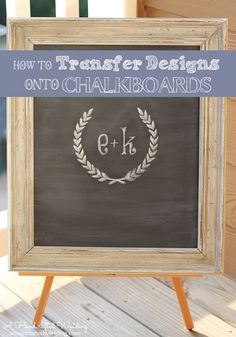 DIY Chalkboard Lettering - How to Easily Transfer Designs onto Chalkboards using an inkjet printer! { ahandcraftedwedding.com}
