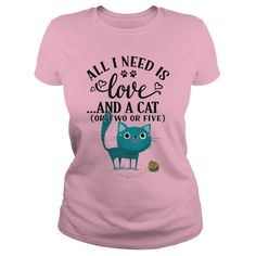 All I need is Love and a Cat T Shirt http://dogpawscatclaws.com/dog-and-cat-t-shirts/all-i-need-is-love-and-a-cat-t-shirt/?utm_content=buffera1748&utm_medium=social&utm_source=pinterest.com&utm_campaign=buffer