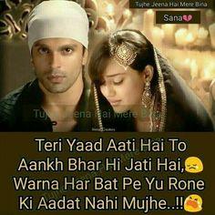Teri yaad ati hai... Hurt Quotes, Sad Love Quotes, Romantic Love Quotes, Broken Words, Broken Heart Quotes, Wife Quotes, Couple Quotes, Hindi Quotes, Quotations