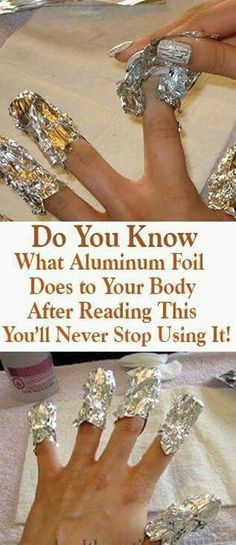 Aluminum foil can be used as a tool for treating many health conditions like rheumatic pain burns or eye bags. It is also used by the Russian and Chinese traditional healers in their methods. Many studies have proved that aluminum foil is useful for tr Health Tips For Women, Health Advice, Health And Beauty, Health Articles, Home Medicine, Natural Medicine, Herbal Medicine, Natural Home Remedies, Herbal Remedies