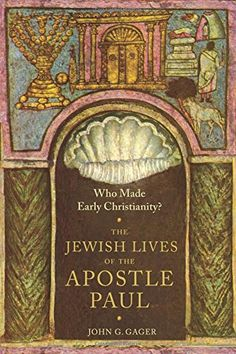 Who Made Early Christianity?: The Jewish Lives of the Apostle Paul (American Lectures on the History of Religions) by John G. Gager Jr. http://www.amazon.com/dp/0231174047/ref=cm_sw_r_pi_dp_YaaIvb0W2DSHC
