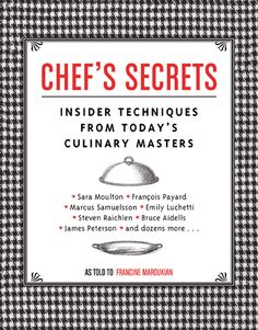 Chef's Secrets   Quirk Books : Publishers & Seekers of All Things Awesome