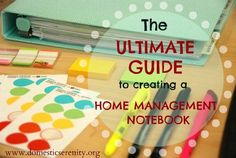 the ultimate guide to creating a home management notebook {Domestic Serenity}