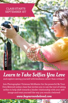 Learn to take #selfies you love with the Be Your Own Beloved Class! Photographer Vivienne McMaster will guide you in a playful yet powerful journey to build a kind and compassionate relationship to the person you see in the photos you take (rather than a critical one)! Class started yesterday and you still have time to jump in! This is one of my favorite ecourses out there.