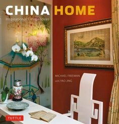 China Home: Inspirational Design Ideas