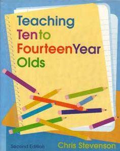 Teaching Ten to Fourteen Year Olds: Chris Stevenson
