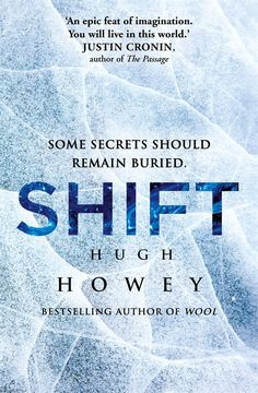 Recommended Books | SHIFT, sequel to Hugh Howey's WOOL. Second in the trilogy. | www.mlmartineau.com