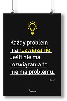 Motywacyjne cytaty: Każdy problem ma rozwiązanie. Jeśli nie ma rozwiązania, to nie ma problemu. Łona #motywacja #poster #motivation #problem #quote #motivationquote #solution #keepgoin #łona