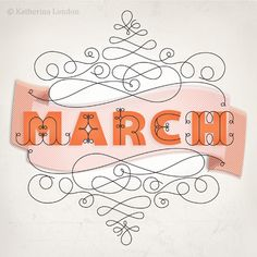 """March"" typography by Katherina London mi mes! Typography Love, Typographic Design, Typography Inspiration, Typography Letters, Graphic Design Typography, Lettering Design, Graphic Design Inspiration, Logo Design, Identity Design"