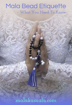 Mala Bead Etiquette - What You Need To Know
