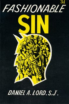Sin will never go out of style.  (1957)
