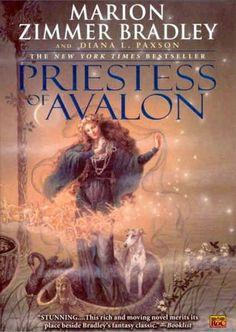 Priestess of Avalon, Marion Zimmer Bradley & Diana L Paxton, More of The Mists of Avalon series.