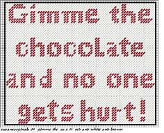 GIMME THE CHOCOLATE AND NO ONE GETS HURT MOUSEPAD