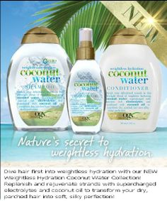 Organix Coconut Water Hair Care Collection. I just started using this last night (3/29/14) - it smells SO good (like real coconut water!) & makes my hair feel great! My hair feels weightless, soft & smooth.