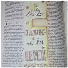 """biblejournaling Johannes 11:25 """"Ik ben de opstanding en het leven"""" made by Debora H."""