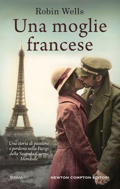 """Tutta colpa dei libri: Anteprima """"Una Moglie Francese"""" di Robin Wells"""