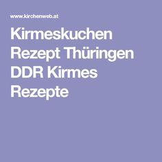 Kirmeskuchen Rezept Thüringen DDR Kirmes Rezepte