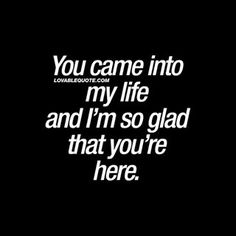 Welcome to Romance Quotes Monday! Welcome to Romance Quotes Monda. Life Quotes Relationships, My Life Quotes, True Quotes, Qoutes, Make Me Happy Quotes, Love Yourself Quotes, Love Quotes For Him, Meeting You Quotes, He Makes Me Happy