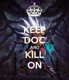 KEEP DOC AND KILL ON