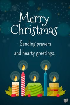 Religious Christmas Wishes Merry Christmas. Sending prayers and hearty greetings. Beautiful Christmas Greetings, Merry Christmas Wishes Text, Short Christmas Wishes, Send Christmas Cards, Merry Christmas Images, Merry Christmas Greetings, Christmas Blessings, Christmas Messages, Printable Christmas Cards