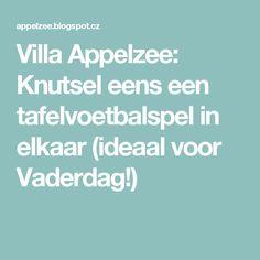 Villa Appelzee: Knutsel eens een tafelvoetbalspel in elkaar (ideaal voor Vaderdag!)