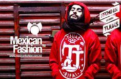 Mexican Fashion: ropa urbana hecha ¡en la mera Tijuas!