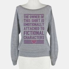 The Owner Of This Shirt Is Emotionally... #books #nerdy #cute #read #love #fiction #girly #style #fandom