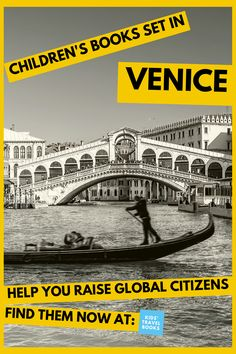 Children's books set in Venice, Italy Travel With Kids, Family Travel, Italy For Kids, Visit Venice, Italy Pictures, Local Hotels, Best Children Books, Travel Books, Venice Travel