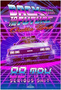 Ultra Rad Back to the Future - PosterSpy Future Wallpaper, Retro Wallpaper, Movie Prints, Poster Prints, Neon Led, Retro Graphic Design, Arcade, Bttf, Culture Pop
