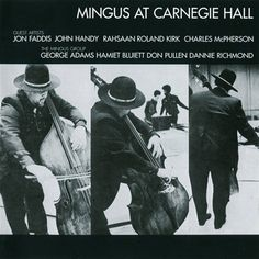 Charles Mingus - Live At Carnegie Hall on Numbered Limited Edition 180g 45RPM 2LP TBA