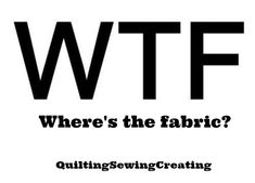 ~ Where's the fabric