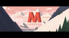 Mograph Mondays January on Vimeo