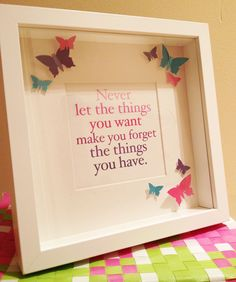 Handmade 3D picture box frame with quote buy it from https://www.etsy.com/listing/123564845/handmade-3d-butterfly-picture-box-with
