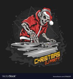 Skull Santa Claus With Christmas Jacket And Hat At Dj Party Illustration Dj Party, Christmas Jacket, Merry Christmas Calligraphy, Santa Letter Printable, Rockabilly, October Art, Merry Christmas Background, Merry Christmas Ya Filthy Animal, Man Vector