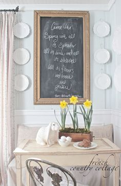 Five Minute Touch of Spring - French Country Cottage French Country Cottage, French Country Decorating, Country Living, Wild Is The Wind, Easter Peeps, Spring Party, Chalkboard Art, Daffodils, Spring Flowers